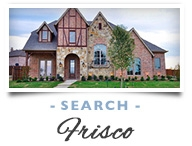 Search Frisco, TX Homes