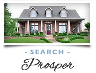 Search Prosper, TX Homes
