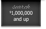 search $1,000,000 and up