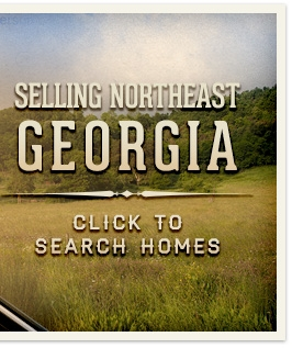 Selling Northeast Georgia. Click to Search Homes.