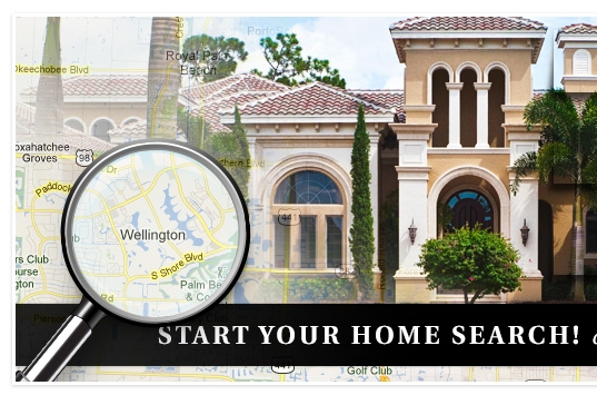 Start Your Home Search in Wellington, West Palm Beach, Royal Palm Beach, Loxahatchee, Palm Beach, Palm Beach Gardens