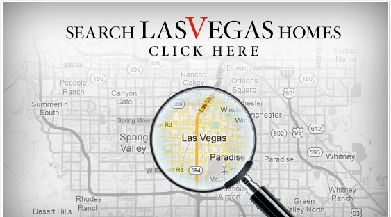 Search Las Vegas Homes: Click Here