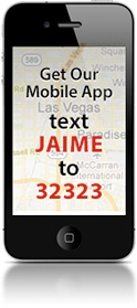 Get Our Mobile App, text JAIME to 32323