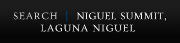 SEARCH Niguel Summit, LAGUNA NIGUEL