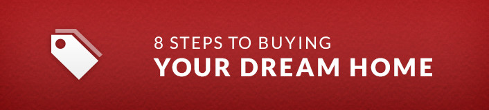 8 steps to buying your dream home