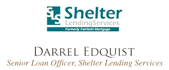 Shelter Lender Services - Darrel Edquist, Senior Loan Officer