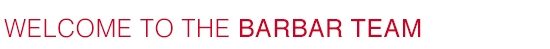 Welcome to the Barbar Team