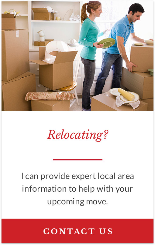 Relocating? - I can provide expert local area information to help with your upcoming move.