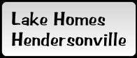 Lake Homes Hendersonville