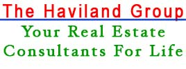 The Haviland Group Your Real Estate Consultants Fo