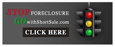 STOP Foreclosure GOwithShortSale.com - click here!