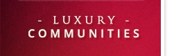 Luxury Communities