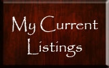 Click Here for My Current Listings