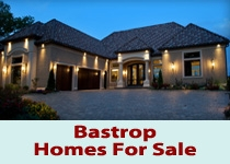 Bastrop TX homes for sale