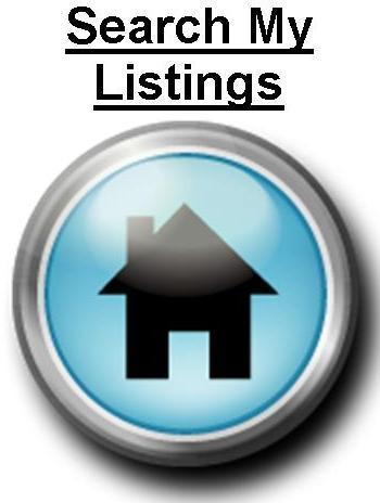 Click Here to search my listings