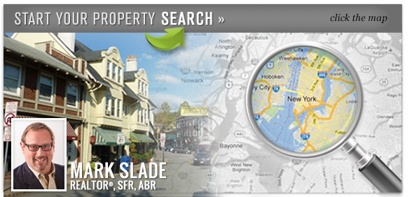Start Your Property Search - Mark Slade, REALTOR®, SFR