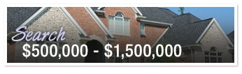Search Homes $500,000 - $1,500,000
