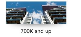 700k and up condos