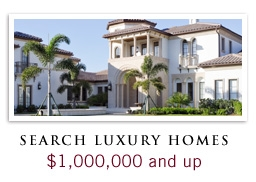Search Luxury Homes of $1,000,000 and up