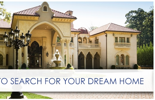 Click Here to Search for Your Dream Home