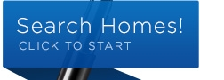 Search Homes! click to start