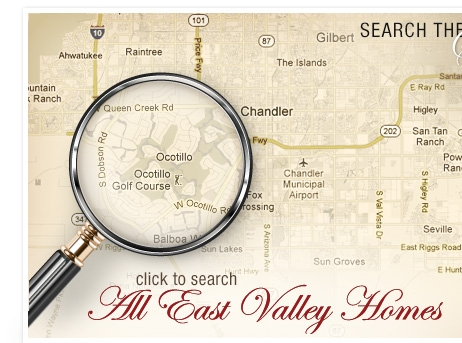 Click to Search All East Valley Homes