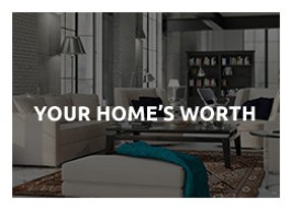 your homes worth