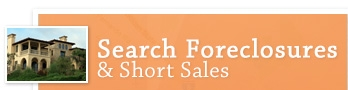 Search Foreclosures & Short Sales