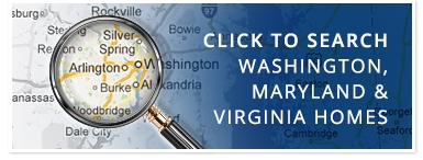 Click to search Washington, Maryland and Virgina Homes