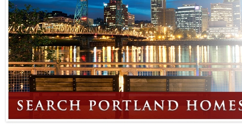 Search Portland Homes - Click Here