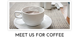 Meet Us For Coffee