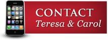 Contact Teresa and Carol
