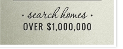 Search Homes over 1 million