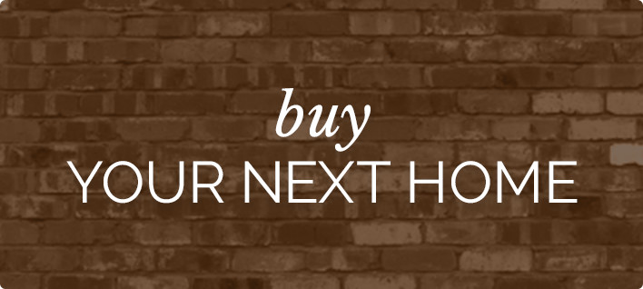 Buy Your Next Home