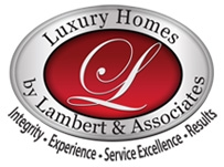 Luxury Homes by Lambert and Associates
