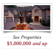 See Properties $5,000,000 and up