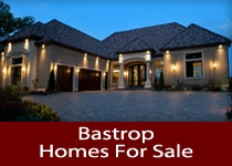 Search Bastrop TX homes for sale