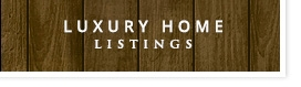 Luxury Home listings