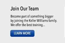 Join Our Team: Become part of something bigger by joining the Keller Williams family. We offer the best training... LEARN MORE