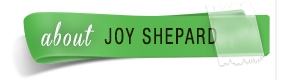 About Joy Shepard
