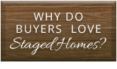 why do buyers love staged homes