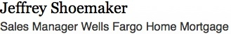 Wells Fargo - Jeffrey Shoemaker